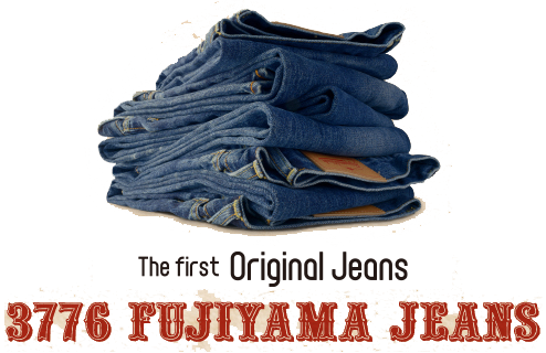 The first Original Jeans 3776 FUJIYAMA JEANS